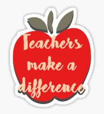 Teachers Make a Difference Sticker
