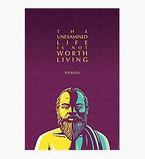 Socrates quote: The unexamined life Photographic Print