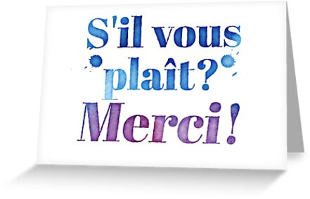 Quot S Il Vous Plait Merci Please Thank You In French