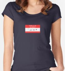Hello, my name is ' or 1=1 # Women's Fitted Scoop T-Shirt