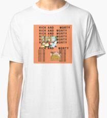 Rick and Morty The Life of Pablo Classic T-Shirt
