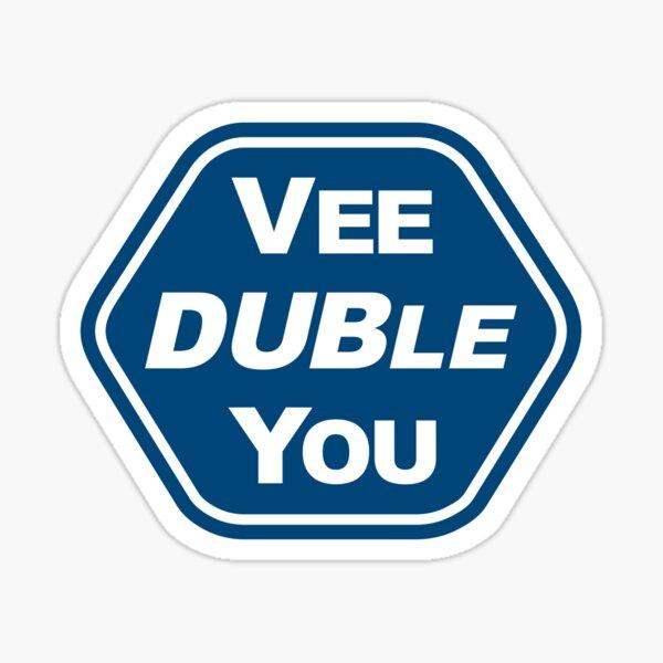 Vee DUBle You Pegatina