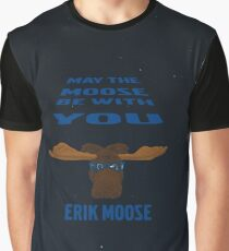 May the Moose be with You Graphic T-Shirt