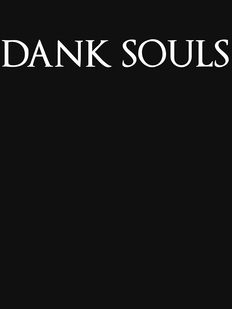Dank Souls | Unisex T-Shirt