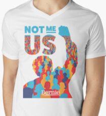 """""""Not Me, Us"""" - Bernie Sanders Men's V-Neck T-Shirt"""