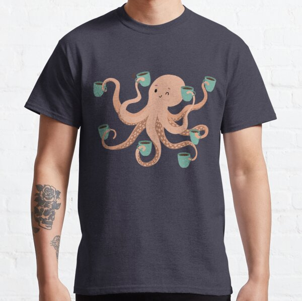 Coffee makes life better Octopus Classic T-Shirt