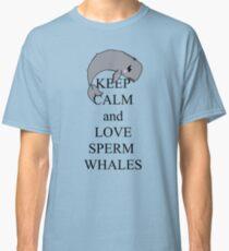 Keep calm and love sperm whales Classic T-Shirt