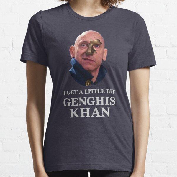I Get A little Bit Genghis Khan Essential T-Shirt