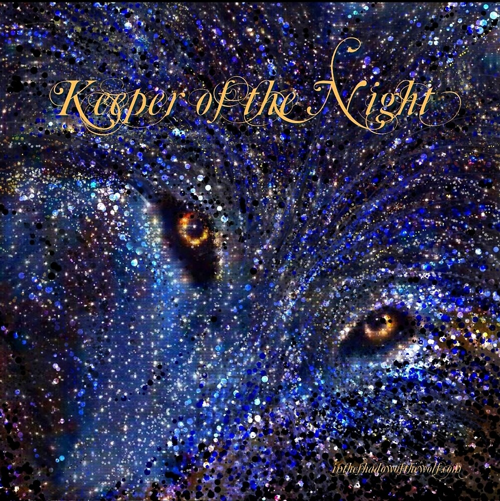 Keeper of the Night  by WolfShadow27