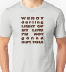 Wendy, i'm not gonna hurt you - shining quote Unisex T-Shirt