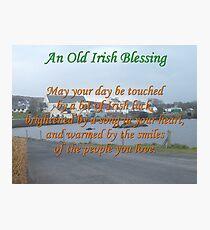 Old Irish Blessing #4 Photographic Print
