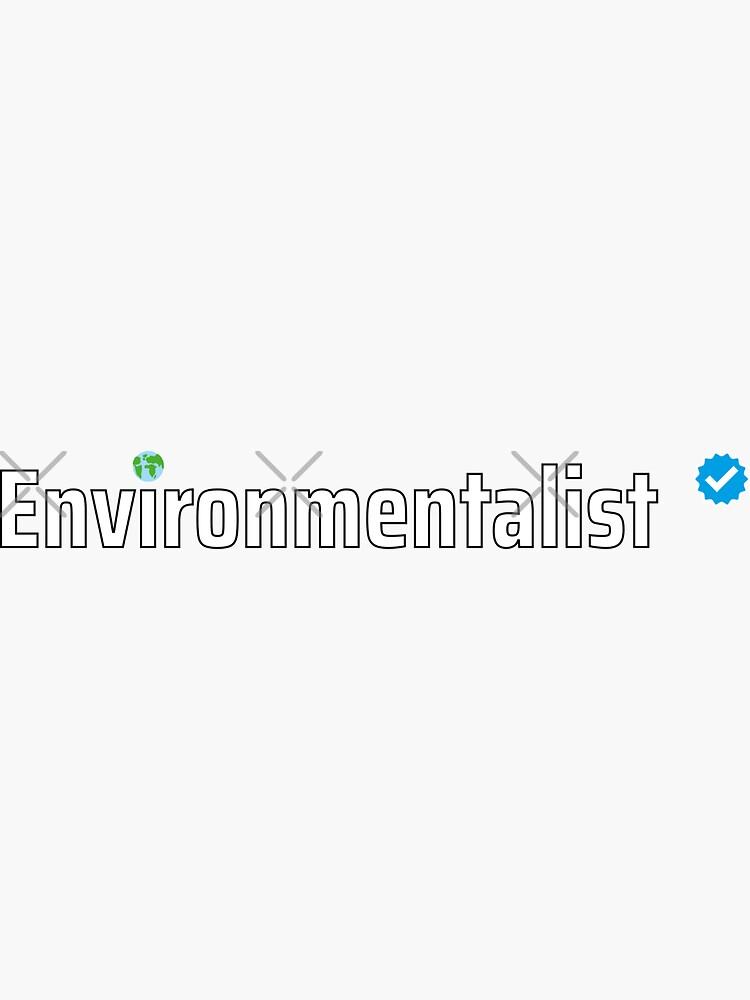 Verified Environmentalist by a-golden-spiral