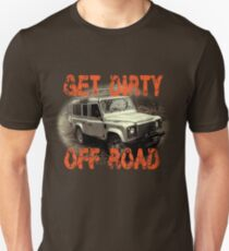 Get Dirty Off Road T-Hoodie Unisex T-Shirt