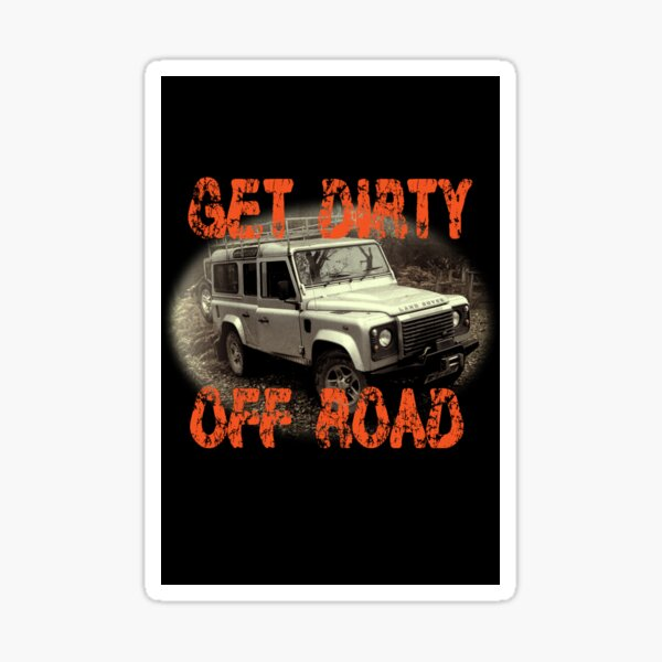 Get Dirty Off Road Sticker