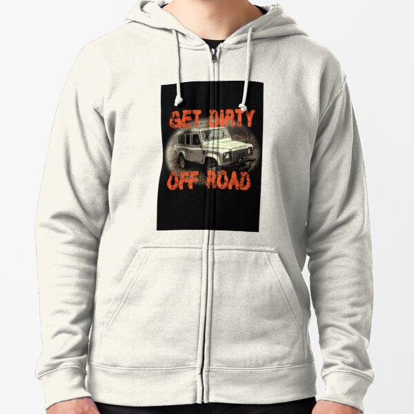 Get Dirty Off Road Zipped Hoodie