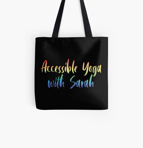 Accessible Yoga with Sarah Rainbow Text (Black background) All Over Print Tote Bag