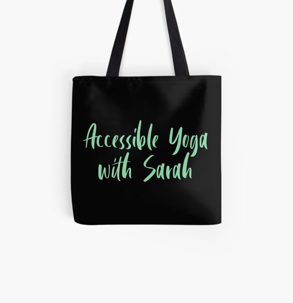 Accessible Yoga with Sarah Green Text (Black background) All Over Print Tote Bag