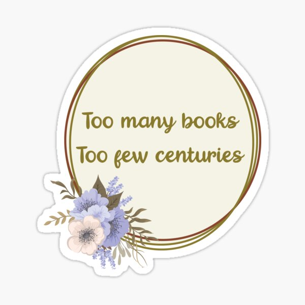 Nevernight Quote Mr Kindly Shadow Cat Too Many Books Too Few Centuries Sticker