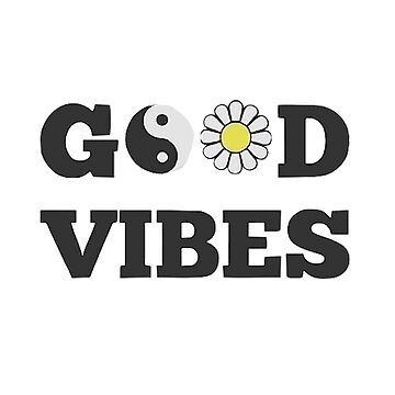 GOOD VIBES by cheyannekailey