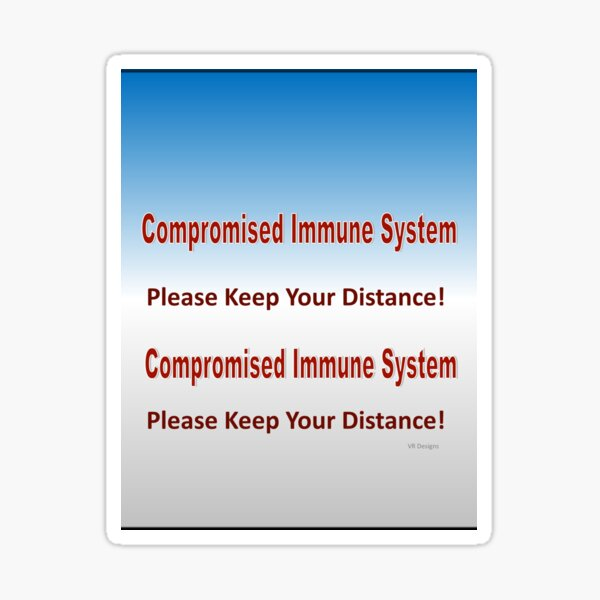 text-Compromised Immune System in Blue and Grey Sticker