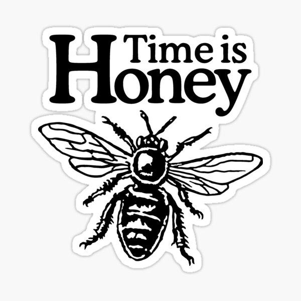 Time Is Honey Beekeeper Quote Design Sticker