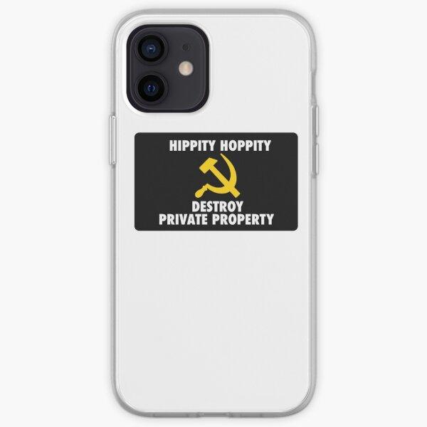 Hippity Hoppety Destroy Private Property iPhone Soft Case