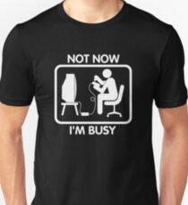 Gamer Not Now I'm Busy T-Shirt