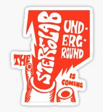 Stereolab- The Underground Is Coming Sticker