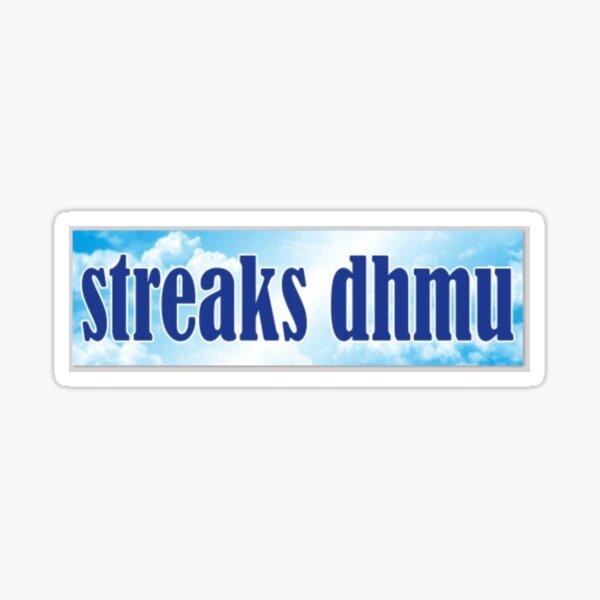 streaks dhmu Sticker