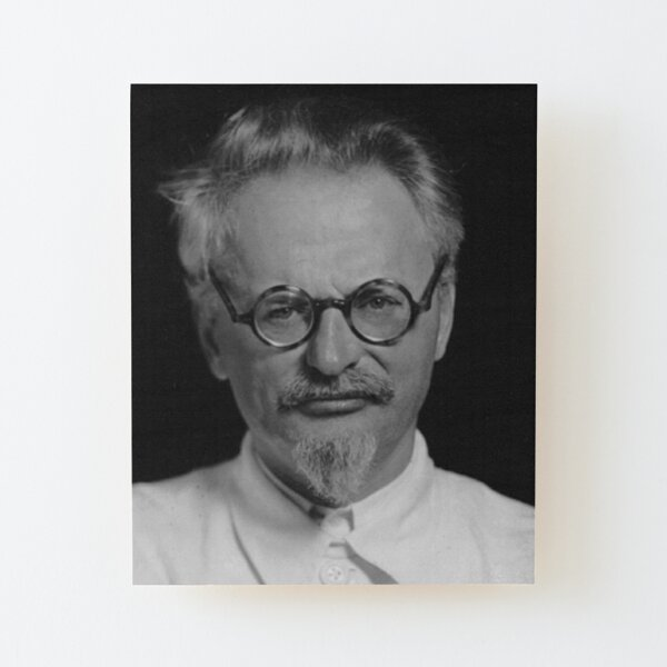Lev Davidovich Bronstein, better known as Leon Trotsky, Revolutionary Wood Mounted Print