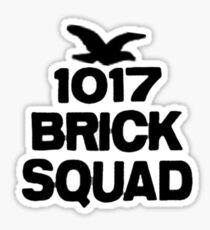 1017 Brick Squad Sticker Sticker