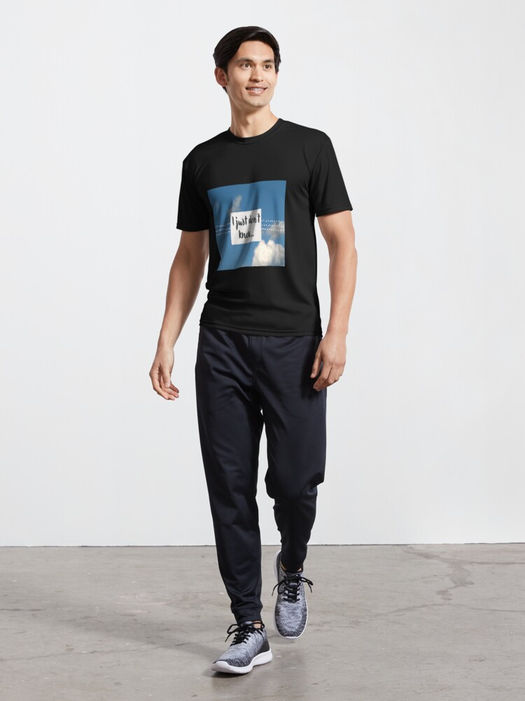 Alternate view of I just don't know saying with grey font  and a blue sky with clouds. Active T-Shirt