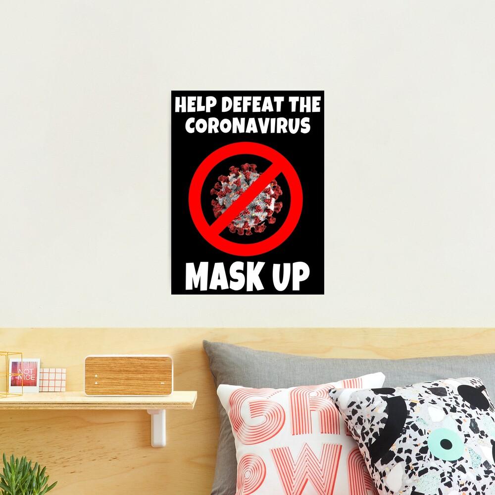 Defeat the Coronavirus Message Photographic Print