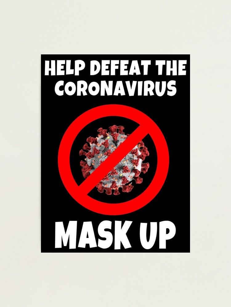 Alternate view of Defeat the Coronavirus Message Photographic Print