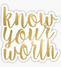 Know Your Worth Gold Sticker