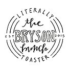 The Bryson Bunch by kinnycatherine