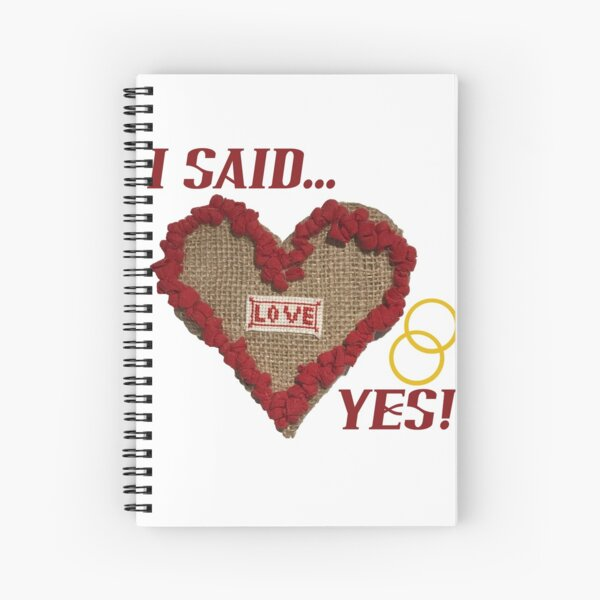 'I SAID YES!' - Hook Rugged Love Heart on Hessian Spiral Notebook