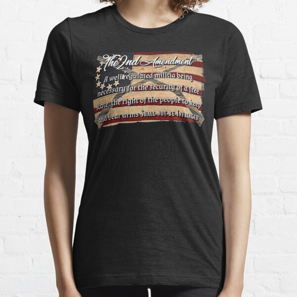 The 2nd Amendment American Flag Essential T-Shirt