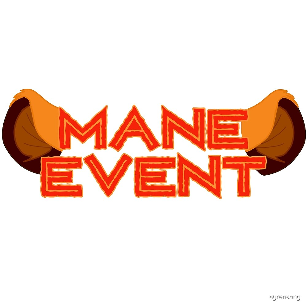 Mane Event by syrensong