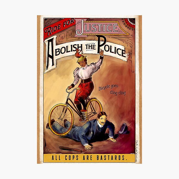 Ride for Justice - Abolish the Police Photographic Print