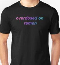 Overdosed on ramen T-Shirt