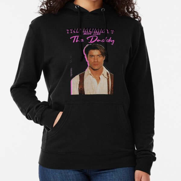 Brendan Fraser - The Mummy? More Like the Daddy Lightweight Hoodie