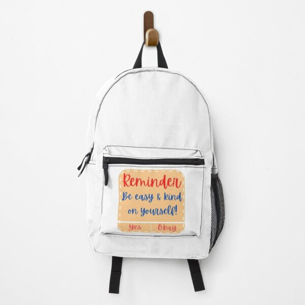 Reminder to be kind on yourself Backpack