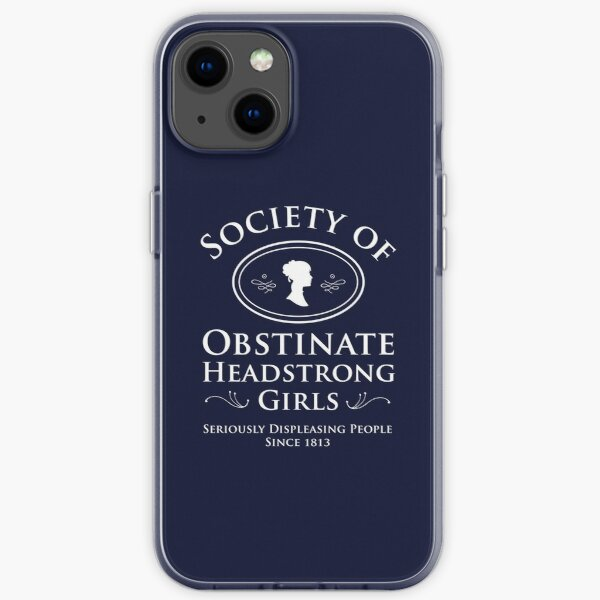 Society of Obstinate Headstrong Girls - Pride and Prejudice by Jane Austen iPhone Soft Case