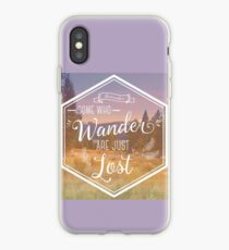Some Who Wander are Just Lost iPhone Case