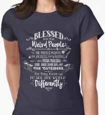 Blessed are the weird people Womens Fitted T-Shirt