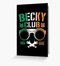 Becky Club Greeting Card