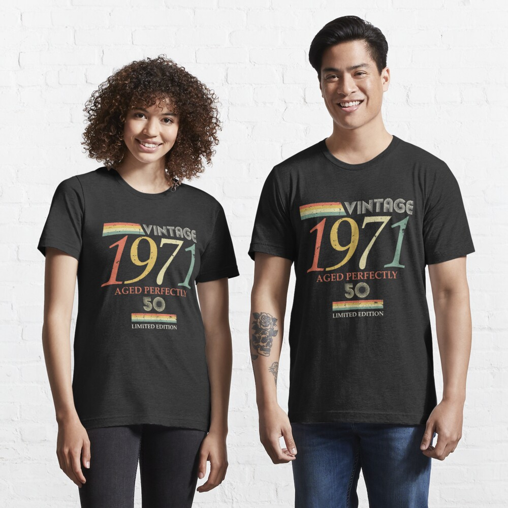 Vintage 1971, 50th Birthday Aged Perfectly Gift Essential T-Shirt