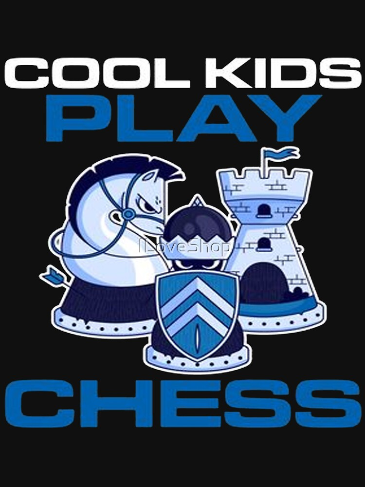 Cool Kids Play Chess King by ILoveShop