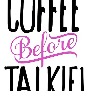Coffee before Talkie! by RenJean